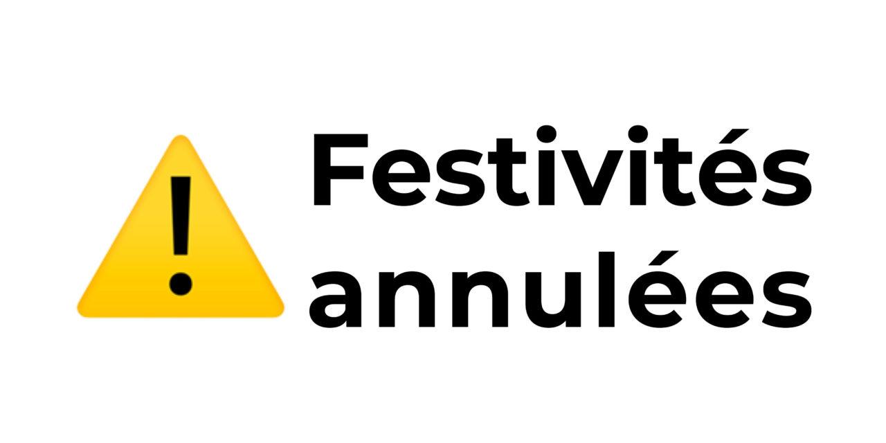 ANNULATION FESTIVITÉS DE CET ÉTÉ